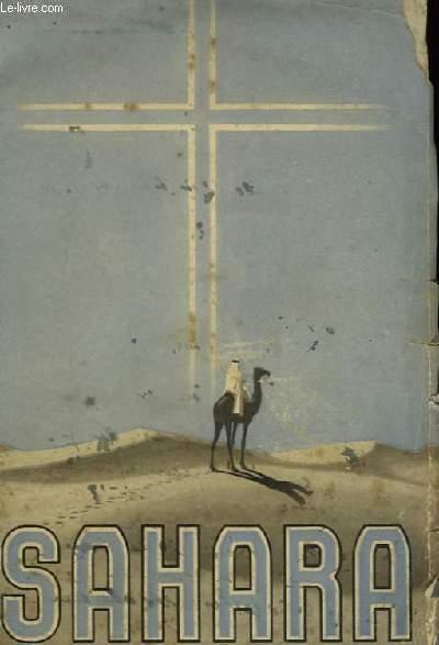 Sahara. Le Pays et la Mission.