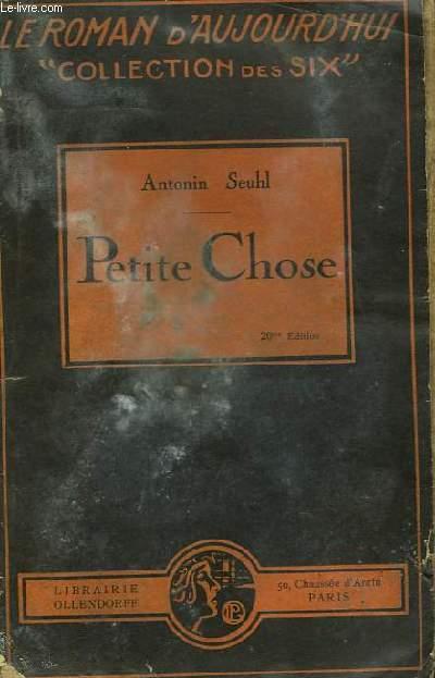 Petite Chose. (de zéro à quatre) (livre ému).