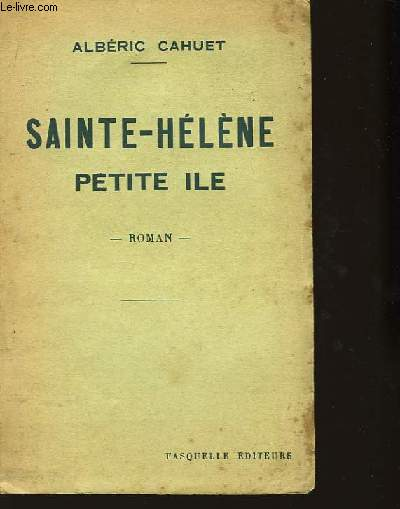 Sainte-Hélène, petite île.