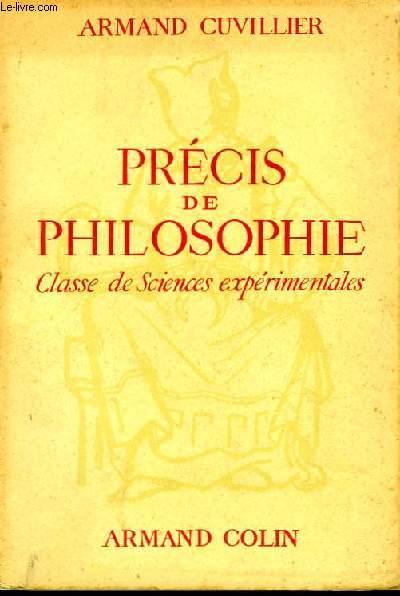 Précis de Philosophie. Classe de Sciences expérimentales.