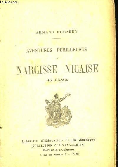 Aventures Périlleuses de Narcisse Nicaise au Congo