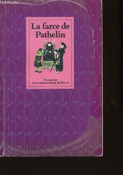 La farce de Pathelin.