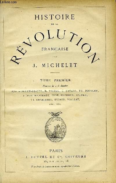 Histoire de la Révolution Française. TOME Ier