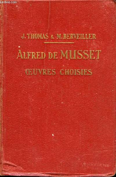 Alfred de Musset - Oeuvres choisies