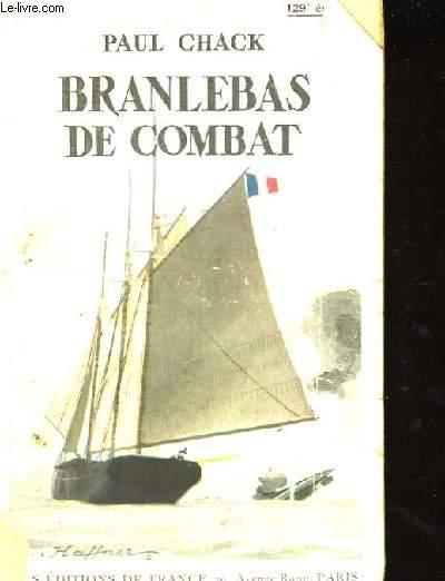 Branlebas de combat.