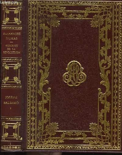 Romans de la Révolution. Joseph Balzamo, TOME I.
