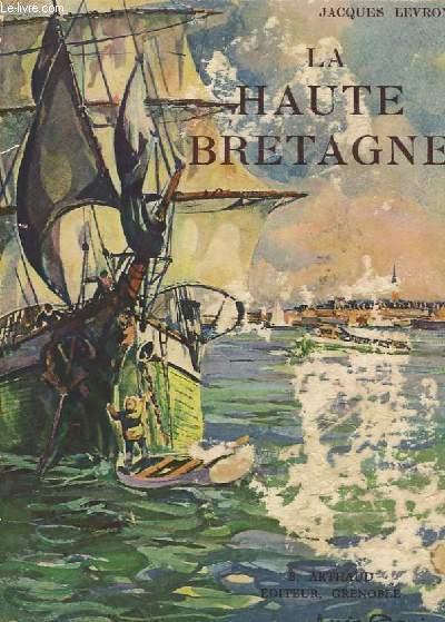 La Haute-Bretagne.