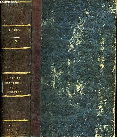 Histoire du Consulat et de l'Empire. TOME 17