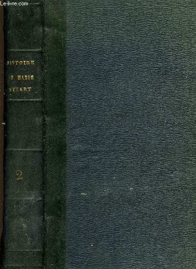 Histoire de Marie Stuart. TOME 2nd.