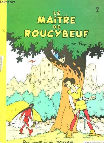Johan et Pirlouit N°2Le Maître de Roucybeuf.