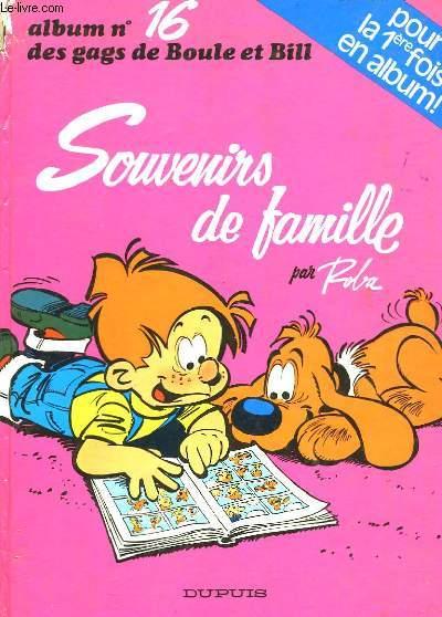 Boule & Bill N°16. Souvenirs de Famille.