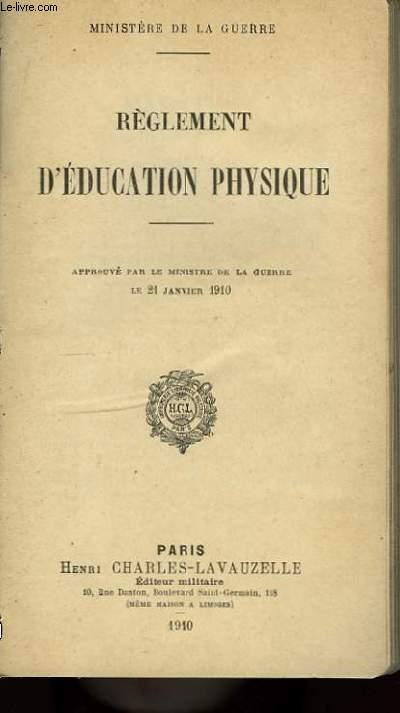 Règlement d'Education Physique.