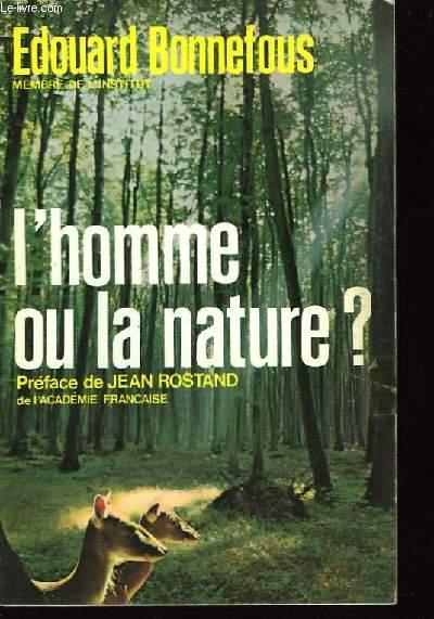 L'Homme ou la Nature ?