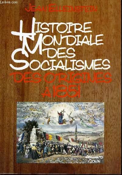 Histoire Mondiale des Socialismes. En 6 TOMES