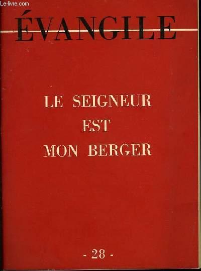 Evangile N°28 : Le Seigneur est Mon Berger.