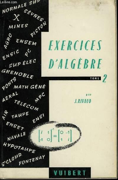 Exercices d'Algèbre. TOME 2