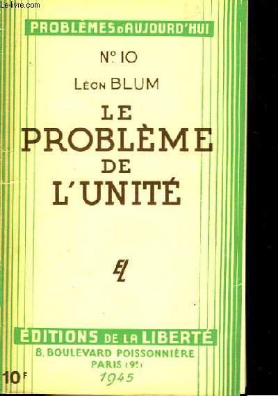 Le Problème de l'Unité.