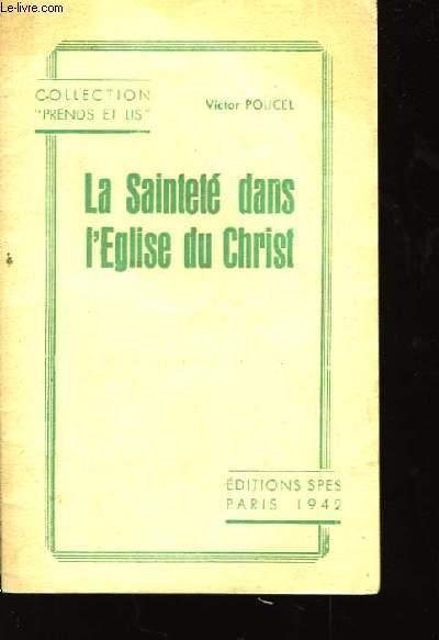 La Sainteté dans l'Eglise du Christ.