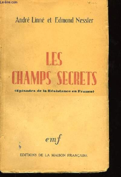 Les Champs Secrets.