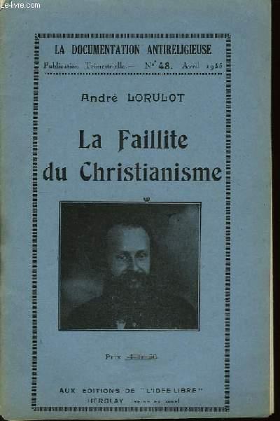 La Faillite du Christianisme.