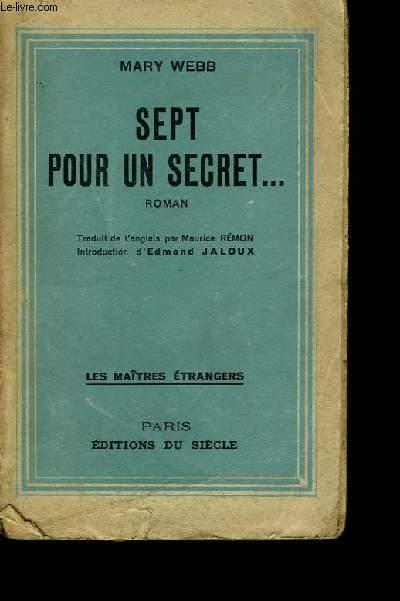 Sept pour un secret ...