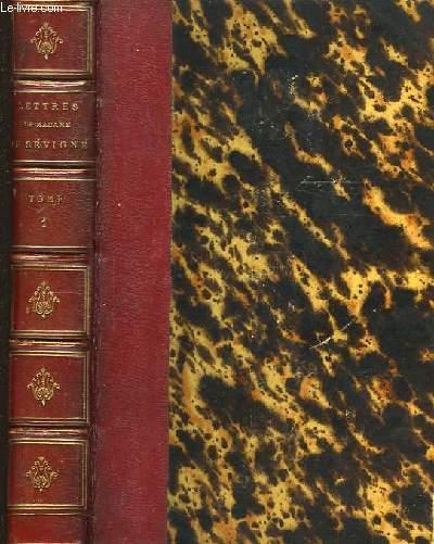 Lettres de Madame de Sévigné, de sa Famille, de ses Amis. En 8 TOMES.