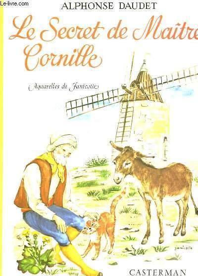 Le Secret de Maître Cornille.