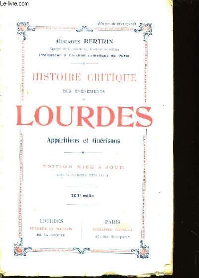 Histoire Critique des Evénements de Lourdes.