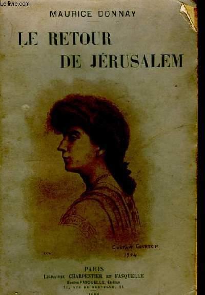Le retour de Jérusalem.
