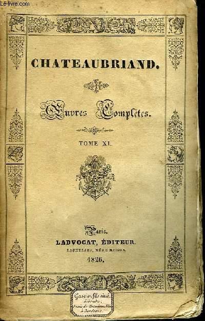 Oeuvres Complètes. TOME XI, 2ème livraison : Génie du christianisme, 1ère partie.
