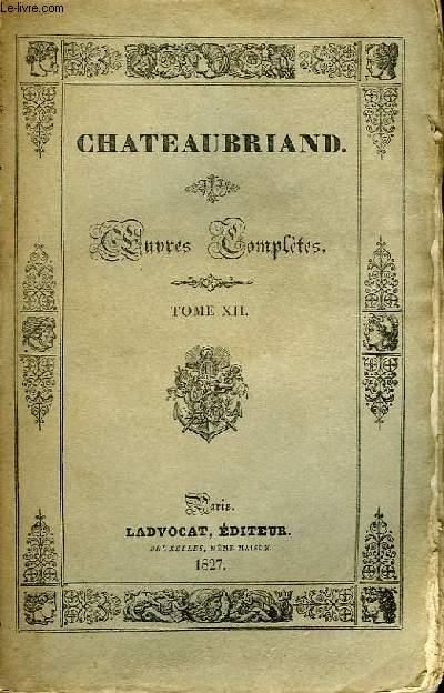 Oeuvres Complètes. TOME XII, 8ème livraison : Génie du Christianisme, 2ème partie.
