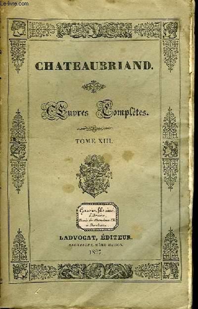 Oeuvres Complètes. TOME XIII, 8ème livraison : Génie du Christianisme, 3ème partie.