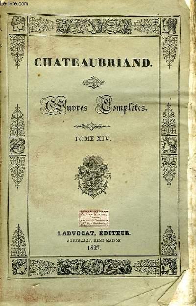 Oeuves Complètes. TOME XIV, 9ème livraison : Génie du Christianisme, 4ème partie.