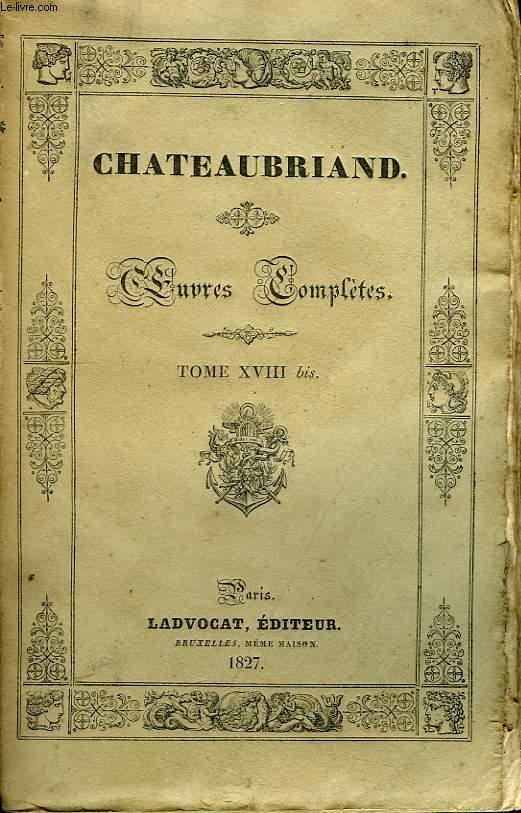 Oeuvres Complètes. TOME XVIII bis, 7ème livraison : Les Martyrs, 3ème partie.