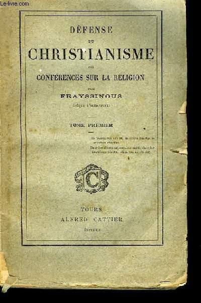 Défense du Christianisme ou Conférences sur la Religion. TOME Ier