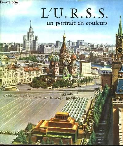L'URSS, un portrait en couleurs.