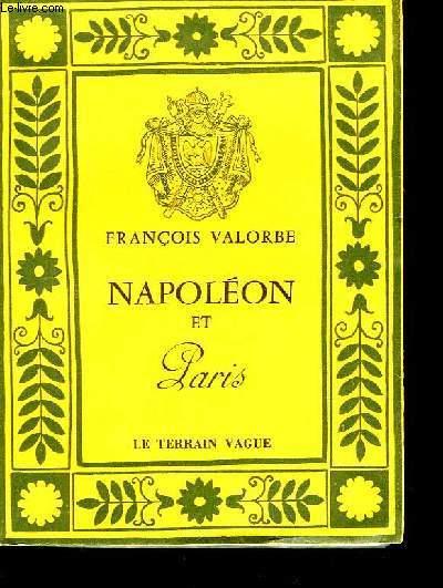 Napoléon et Paris.