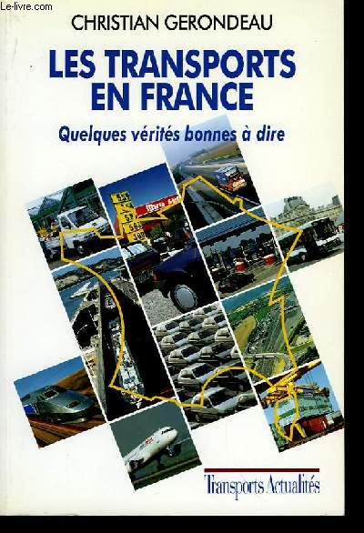 Les transports en France.