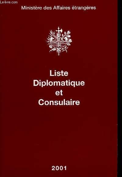 Liste Diplomatique et Consulaire. 2001