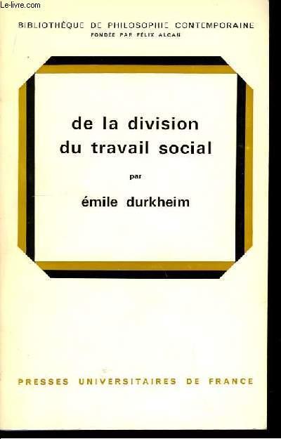 De la Division du travail social.