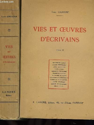 Vies et Oeuvres d'Ecrivains. TOMES I et II