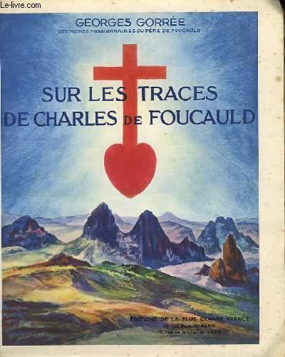 Sur les traces de Charles de Foucauld.