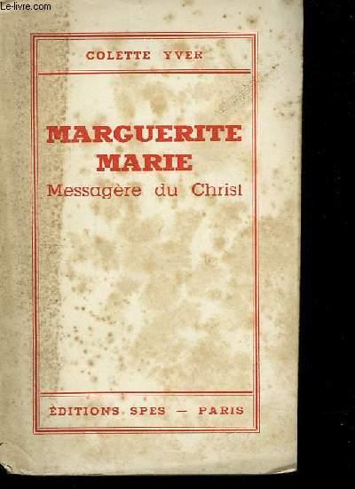 Marguerite Marie, Messagère du Christ.