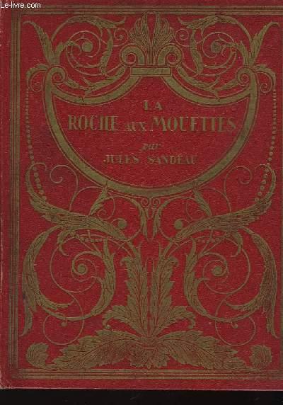 La Roche des Mouettes.