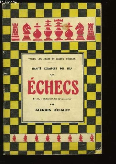 Traité complet du jeu des Echecs.