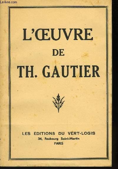 L'Oeuvre de Th. Gautier.