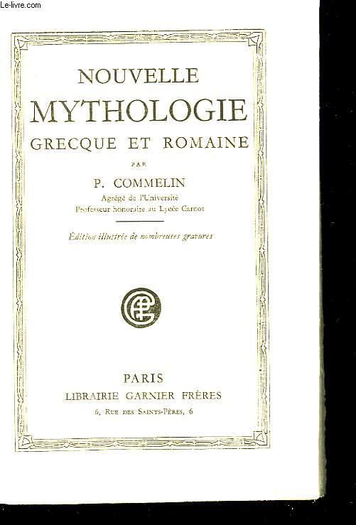 Nouvelle Mythologie grecque & romaine.