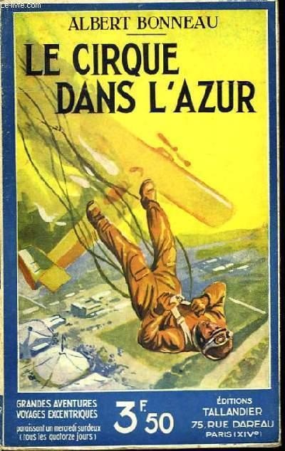 Le cirque dans l'Azur.