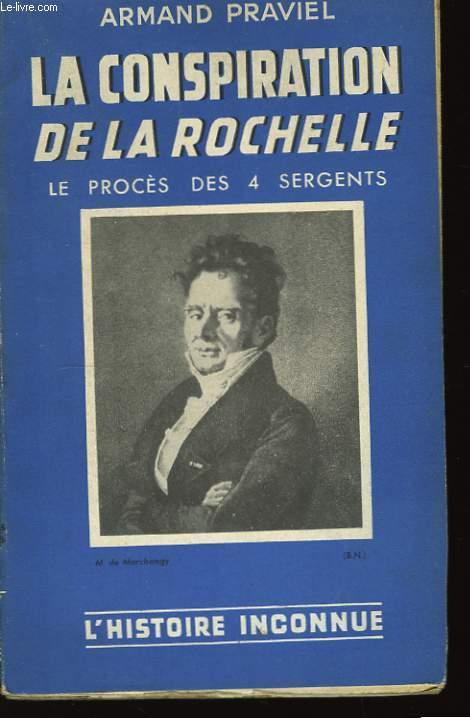 La conspiration de la Rochelle. Le procès des 4 sergents.
