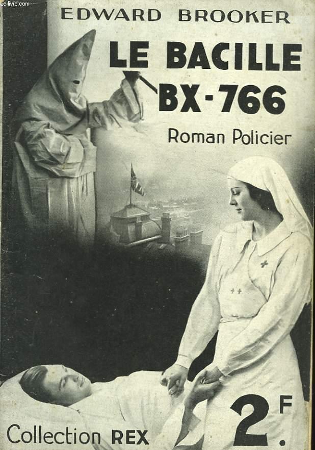 Le Bacille BX-766.